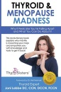 Thyroid & Menopause Madness: Why It Feels Like You're Falling Apart and What You Can Do About It