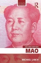 Mao (Routledge Historical Biographies)