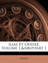 Ilias Et Odysee, Volume 1, Part 1