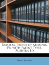 Rasselas, Prince of Abissinia. Pr. with Patent Types. Rusher