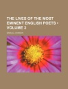 The Lives of the Most Eminent English Poets (Volume 3 )