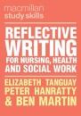 Reflective Writing for Nursing, Health and Social Work (Macmillan Study Skills)