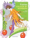 Fairies Colour by Numbers (Arcturus Colour by Numbers Collection, 17)