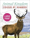 Large Print Animal Kingdom Colour by Numbers (Arcturus Large Print Colour by Numbers Collection, 5)