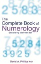 The Complete Book Of Numerology: Discovering Your Inner Self