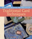 Traditional Card Techniques (Paper Crafts Workshop)