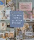 Heart & Home's Charming Paint & Decoupage Projects (Heart & Homes) (Heart & Homes)