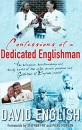 Confessions of a Dedicated Englishman