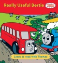 Really Useful Bertie (Learn to Read with Thomas)