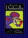 How to be Dastardly by Dick Dastardly (Hanna Barbera)