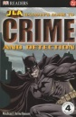 Batman's Guide to Crime and Detection (Justice League of America Reader)