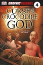 Curse of the Crocodile God (Graphic Readers Level 4)