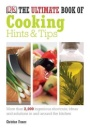 The Ultimate Book of Cooking Hints & Tips - Christine France