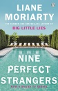 Nine Perfect Strangers: The No 1 bestseller soon to be a major Amazon Prime series