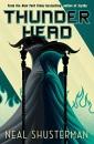 Thunderhead: Neal Shusterman (Arc of a Scythe)