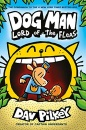 Dog Man: Lord of the Fleas: From the Creator of Captain Underpants (Dog Man #5): Lord of the Fleas PB