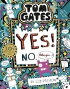 Tom Gates: Tom Gates:Yes! No. (Maybe...)