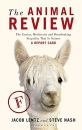 The Animal Review: An Objective Critique of the Genius, Mediocrity, and Breathtaking Stupidity That is Nature