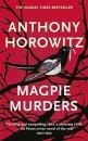 Magpie Murders: the Sunday Times bestseller crime thriller with a fiendish twist (Susan Ryeland series, 1)