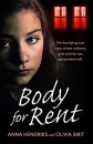 Body for Rent: The terrifying true story of two ordinary girls sold for sex against their will
