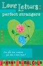 Perfect Strangers (Love Letters)