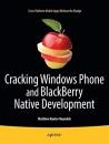 Cracking Windows Phone and BlackBerry Native Development - Matthew Baxter-Reynolds