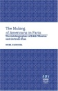 The Making of Americans in Paris: The Autobiographies of Edith Wharton and Gertrude Stein (American University Studies Series Xxiv, American Literature) - Noel Sloboda