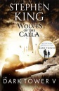 The Dark Tower: Wolves of the Calla Bk. V