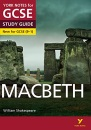 Macbeth: York Notes for GCSE (9-1): everything you need to catch up, study and prepare for 2021 assessments and 2022 exams