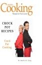 Crock Pot Recipes: Crock Pot Cooking