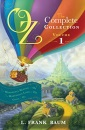 Oz, the Complete Collection: Wonderful Wizard of Oz; Marvelous Land of Oz; Ozma of Oz Volume 1 (Oz Bind Up)