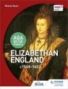AQA GCSE History: Elizabethan England, c1568-1603
