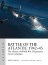 Battle of the Atlantic 1942–45: The climax of World War II's greatest naval campaign (Air Campaign)