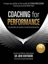 Coaching for Performance: The Principles and Practice of Coaching and Leadership FULLY REVISED 5TH ANNIVERSARY EDITION: The Principles and Practice of ... FULLY REVISED 25TH ANNIVERSARY EDITION