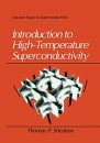 Introduction to High-Temperature Superconductivity (Selected Topics in Superconductivity)