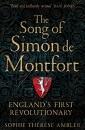 The Song of Simon de Montfort: England's First Revolutionary