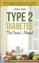 Type 2 Diabetes The Owner's Manual