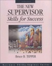 The New Supervisor: Skills for Success (Business Skills Express Series)