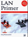 LAN Primer: An Introduction to Local Area Networks