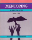 Mentoring: A Practical Guide (Fifty-Minute)