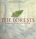 The Forests: A Celebration of Nature, in Word and Image