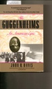 Guggenheims-American Epic (1848-1988 : An American Epic)
