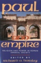 Paul and Empire: Religion and Power in Roman Imperial Society