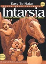 Easy to Make Inlay Wood Projects: Intarsia