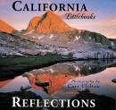 California Reflections (Calirornia Littlebooks)