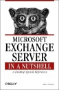 Microsoft Exchange Server in a Nutshell