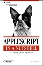 AppleScript in a Nutshell (In a Nutshell (O'Reilly))
