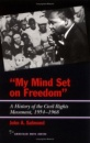 My Mind Set on Freedom (American Ways) - John A. Salmond