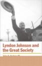 Lyndon Johnson and the Great Society (American Ways) - John A. Andrew III