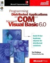Programming Distributed Applications with COM and Microsoft Visual Basic (Programming/Visual Basic)